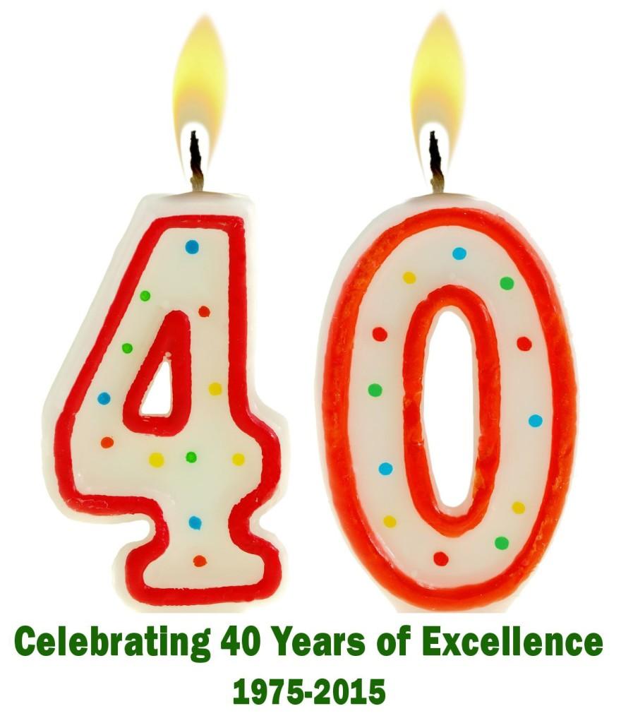 Celebrating Years of Service Celebrating 40 Years of